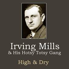 Image result for by Irving Mills,