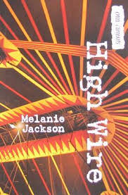 high wire by melanie jackson reviews discussion bookclubs lists 14372474