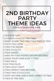 16 Adorable Clever Party Themes For 2nd Birthday Lovely