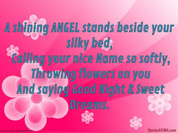 A Shining Angel Stands Beside Your Silky Bed Good Night Quotes4sms