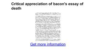 critical appreciation of bacon s essay of death google docs
