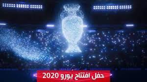 عرض تفاصيل افتتاح بطولة يورو 2020 في إيطاليا - YouTube