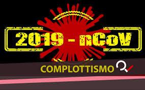 Bufale e tesi cospirazioniste sul Coronavirus – Il fact ...
