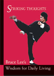 Bruce Lee Practice Chart Buy Bruce Lee Striking Thoughts Bruce Lees Wisdom For