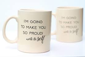 Coffee Mug With Quote Beige 13 Oz Mug Graduation Gift Self Love Pottery Mug New Job Gift Promotion Gift Inspirational Quotes