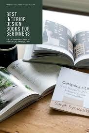 Best Interior Design Books For Beginners Interior Design Books For Beginners Grace In My Space