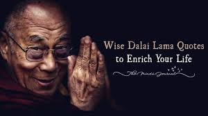 Dalai Lama Quotes On Life 100 Wise Dalai Lama Quotes to Enrich Your Life The Minds Journal 18