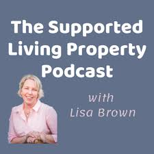 The Supported Living Property Podcast