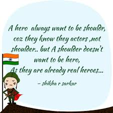 Hero Quotes Interesting A Hero Always Want To B Quotes Writings By Shikha R Sarkar