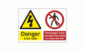 Danger Live Rails Passengers Must Not Pass This Point Or Cross The Line
