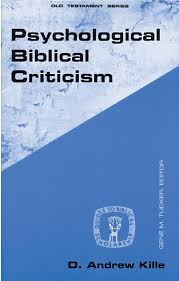 Psychological Criticism Psychological Biblical Criticism Fortress Press