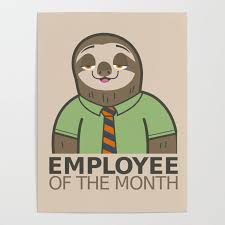 Emploee Of The Month Employee Of The Month Poster By Johnsword