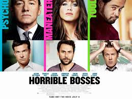 i can t get no job satisfaction horrible bosses otm career i can t get no job satisfaction horrible bosses