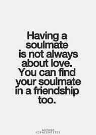 Friendship Quotes Tumblr I Have A Few Soul Mates Amazeballs