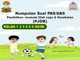 We did not find results for: Kumpulan Soal Pas Pjok Kelas 1 2 3 4 5 6 Sd Mi Semester 1 Kurikulum 2013 Ruang Pendidikan