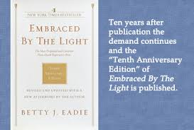 Embraced By The Light Book Adorable Publishing Phenomenon Honoring Embraced Betty J Eadie