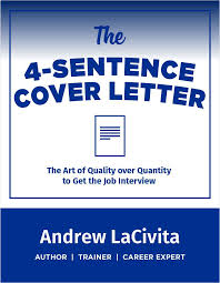 4 sentence cover letter the 4 sentence cover letter free andrew lacivita cheat sheet