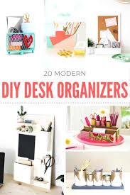 diy desk organizers 17 desktop organizer