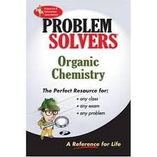 booktopia organic chemistry problem solvers by the editors of  booktopia organic chemistry problem solvers by the editors of rea 9780878915125 buy this book online