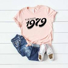 1979 Design Paddy Design 40th Birthday Party Vintage 1979 T Shirt Birthday Gift For Ladies Top Tee Letter Print New Fashion Short Sleeve