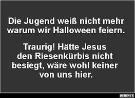 Die Jugend Weiß Nicht Mehr Warum Wir Halloween Feiern Lustige
