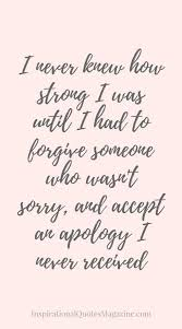 Quotes On Strength Stunning Inspirational Quote About Strength Forgiveness And Relationships