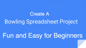 Bowling Spreadsheets Bowling Spreadsheet Project For Google Sheets Or Excel Youtube