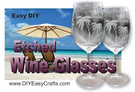 How To Etch Glass How To Etch Wine Glasses With Etching Cream Easy Diy Project