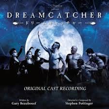 Dream Catcher Cast Dreamcatcher Original Cast Recording by Various artists on 23