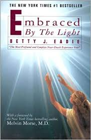 Embraced By The Light Book Awesome Amazon Embraced By The Light 32 Betty J Eadie