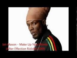 jah mason make up your mind videos