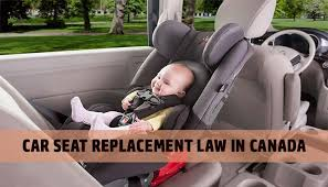 car seat replacement law in canada