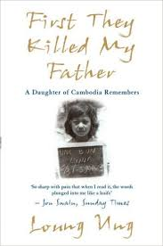 first they killed my father a daughter of cambodia remembers  first they killed my father a daughter of cambodia remembers amazoncouk loung ung  books