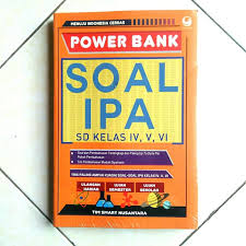 7 oktober 2018 23 november 2019 admin bimbel brilian 0. Jual Power Bank Soal Ipa Sd Kelas Iv V Vi Kota Surabaya Sbybooksonline Tokopedia