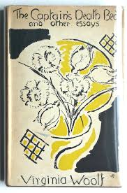 the captain s death bed and other essays by virginia woolf high  the captain s death bed and other essays by virginia woolf