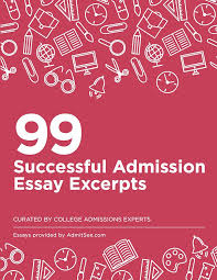 college essays that worked plus expert commentary  99 real essay examples to inspire your college application