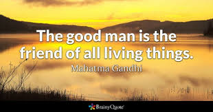 Good Man Quotes Gorgeous Good Man Quotes BrainyQuote