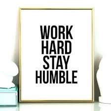 motivational office pictures. Motivational Office Quotes Plus Hard Stay Wall Poster Inspirational 28 Work Pictures