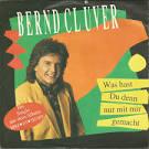 Bildergebnis f?r Album Bernd Cl?ver Was hast Du denn nur mit mir gemacht
