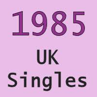 Uk No 1 Singles 1985 Totally Timelines