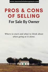 Home For Sale Owner Pros And Cons Of Selling A Home For Sale By Owner