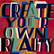 Bob and Roberta Smith | Create Your Own Reality (2019) | Available for Sale  | Artsy