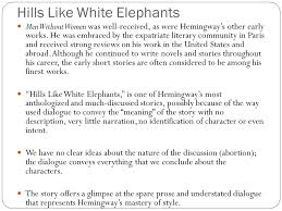 hills like white elephants analysis essay hills like white hills like white elephants essayhills like white elephantsrdquo by ernest hemingway eti advanced hills like