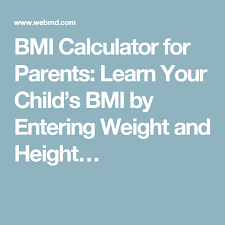Parents Bmi Calculator Calculate Your Childs Bmi