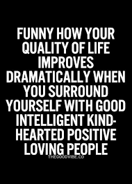 Quotes About Who You Surround Yourself With Best Of 24 Of The Top Positive Life Quotes On Pinterest Pinterest