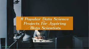 Science Fair Projects Layout 11 Popular Data Science Projects For Aspiring Data Scientists Unique