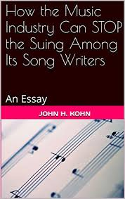 How The Music Industry Can Stop The Suing Among Its Song Writers An
