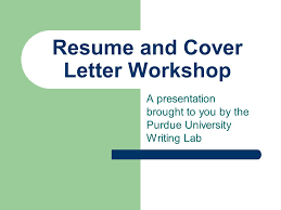 Resume And Cover Letter Workshop A Presentation Brought To You By