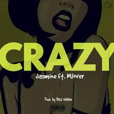 crazy by jasmine feat mlover