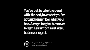 Regret Love Quotes New 48 Quotes On Forgive And Forget When Someone Hurts You In A Relationship